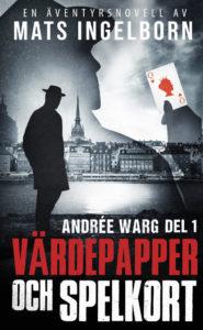 Värdepapper och spelkort, Andrée Warg - Del 1
