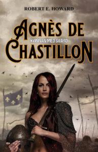 Agnès de Chastillon, Kvinnan med svärd  (2021)