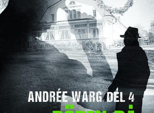 Döden på lustresa, Andrée Warg – Del 4